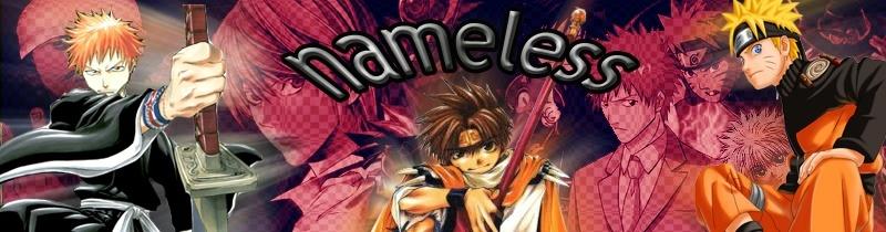 ~*§Nameless§*~