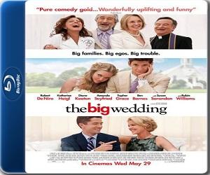 فيلم The Big Wedding2013 BluRay مترجم بلوراي - نسخة 576p