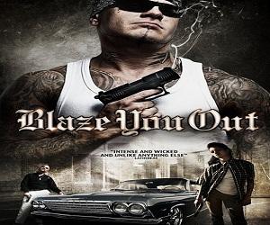 فيلم Blaze You Out 2013 مترجم DVDrip - أكشن وإثارة