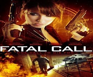 فيلم Fatal Call 2013 مترجم DVDrip - نسخة 576p