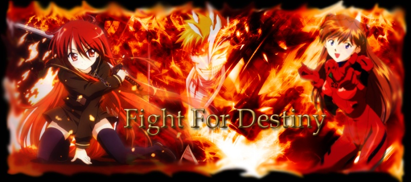 Fight for destiny