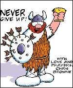 Hagar Dunord le Viking nous dit de ne jamais abandonner nos combats, y compris pour vivre