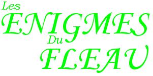 Les énigmes du Fleau