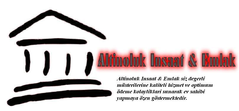 Altinoluk Insaat & Emlak