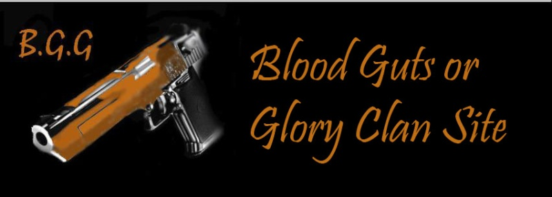 Blood, Guts or Glory Forums