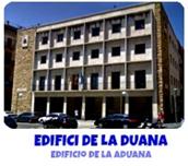 EDIFICI DE LA DUANA