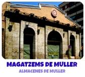 MAGATZEMS DE MULLER
