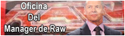 Oficina Del Manager Raw