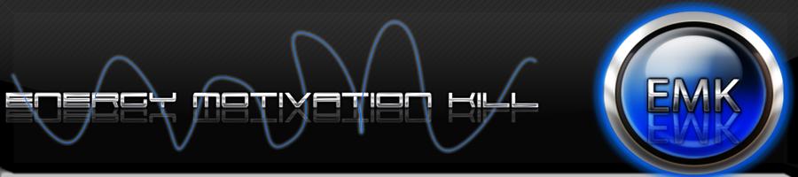 » energy motivation kill ●•