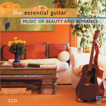 VA - The Essential Guitar - Music of Beauty and Romance (2009)