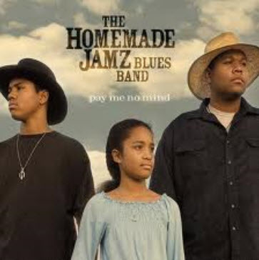 The Homemade Jamz Blues Band - Pay Me No Mind (2008)