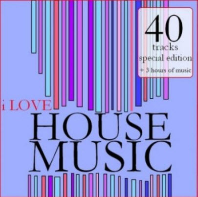 VA - I Love House Music (2011)