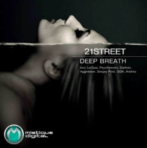 21Street – Deep Breath (2011)