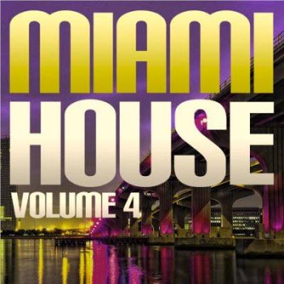 VA - Miami House Volume 4 (2011)
