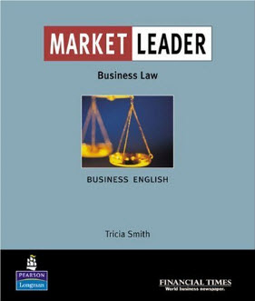 "Market Leader: Business English with the ""Financial Times"" in Business Law"""