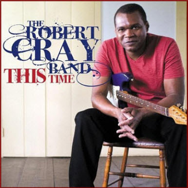 The Robert Cray Band - This Time (2009)