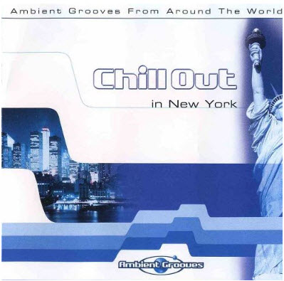 VA - Chill Out In New York (2003)