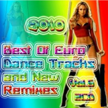 VA - Best Of Euro Dance Tracks And New Remixes Vol.6 (2CD) (2010)