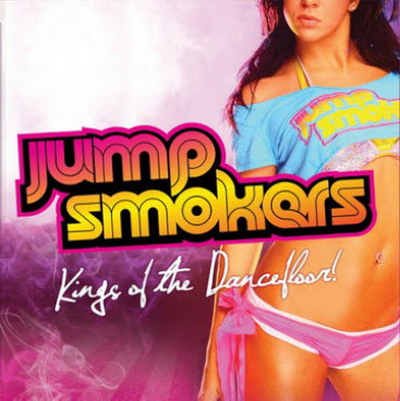 Jump Smokers - Kings Of The Dancefloor (2010)