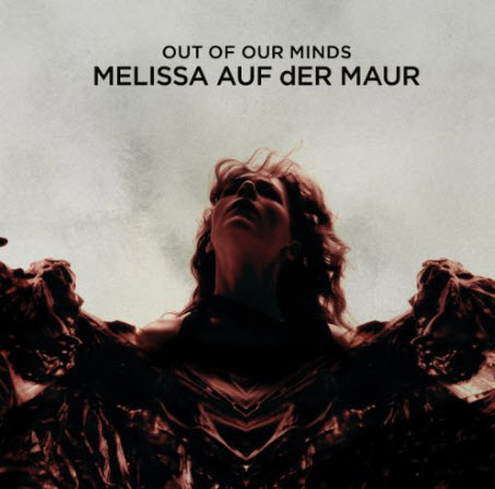 Melissa Auf der Maur - Out Of Our Minds (2010)