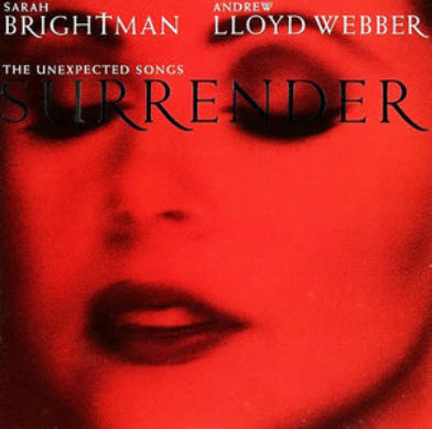 Sarah Brightman & Andrew Lloyd Webber - Surrender: The Unexpected Songs (1995)