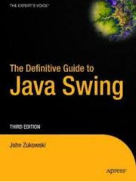 The Definitive Guide to Java Swing, 3rd Edition