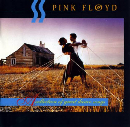 Pink Floyd - A Collection Of Great Dance Songs (2000)