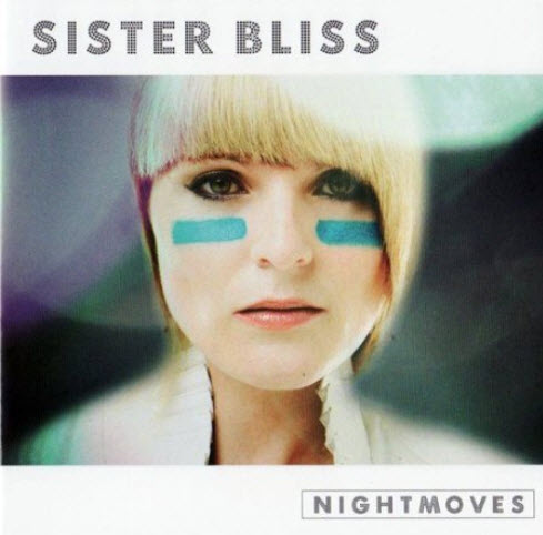 Sister Bliss (from Faithless) - Nightmoves (2008)(2 CD)