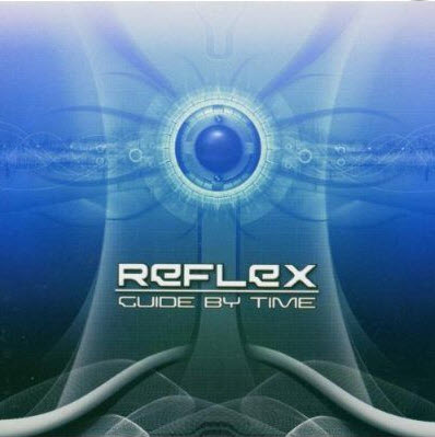 Reflex - Guide By Time (2004)