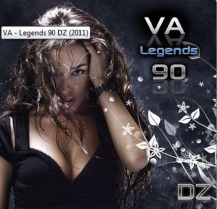 VA - Legends 90 DZ (2011)