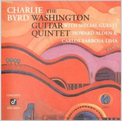 Charlie Byrd & Washington Guitar Quintet (1992)