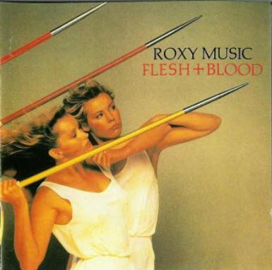 Roxy Music - Flesh & Blood (1980)