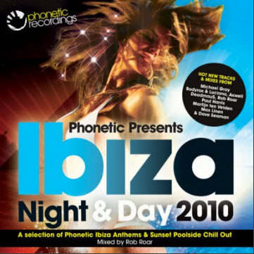 A - Phonetic presents Ibiza Night & Day (2010)