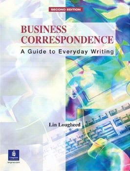Business Correspondence: A Guide to Everyday Writing, 2nd Edition