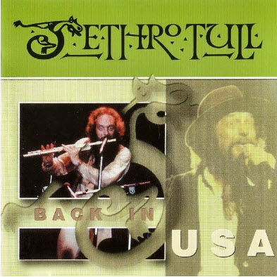 Jethro Tull - Back In USA (1993) (Lossless)