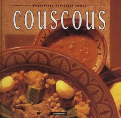 Histoire Gourmande des Grands Plats - Couscous