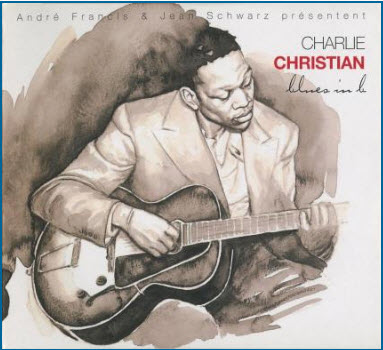 Charlie Christian - Blues in B (2007)