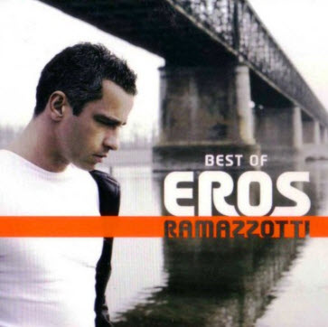 Eros Ramazzotti - Best Of (2CD) (2009) FLAC
