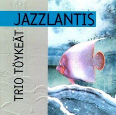 Trio Toykeat - Jazzlantis (1995) [Lossless]
