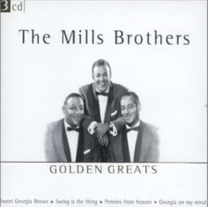 The Mills Brothers - Golden Greats (2002)