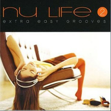 VA - Nu Life-Extra Easy Grooves 2 (2006)