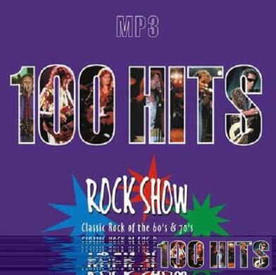 VA - 100 Hits Rock Show 60`s - 70`s