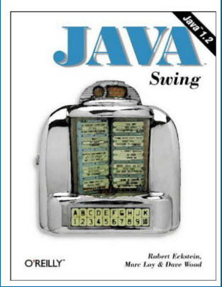 Java Swing By Robert Eckstein, Marc Loy, Dave Wood