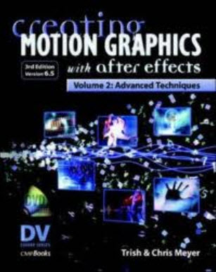 Creating Motion Graphics with After Effects, Vol. 2: Advanced T