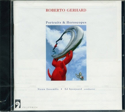 Roberto Gerhard - Portraits & Horoscopes (1998) [FLAC]