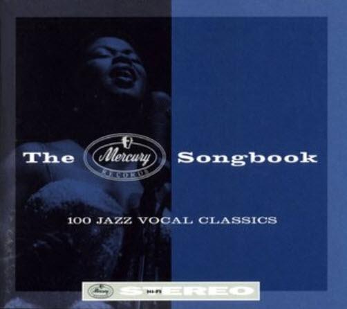 VA - The Mercury Songbook: 100 Jazz Vocal Classics (1995) (4CD Set)