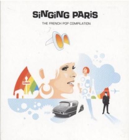 VA - Singing Paris: The French Pop Compilation (2005) FLAC