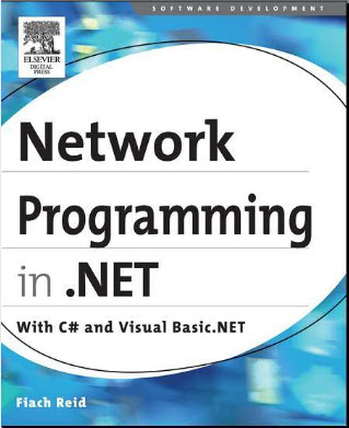 Network programming in .NET: C# and Visual Basic .NET