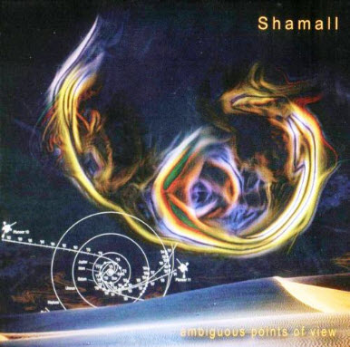 Shamall - Ambiguous Points Of View (2CD) (2006)