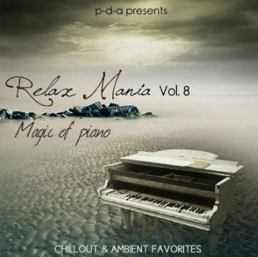 Relax Mania Vol.8 : Magic of piano
